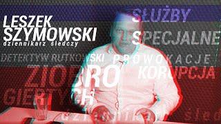 Leszek Szymowski,dziennikarz śledczy pozwany przez Zbigniewa Ziobro,ujawnia sekrety brudnej polit