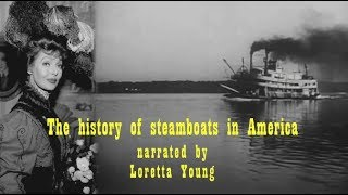 The Great Steamboat Race narrated by Loretta Young