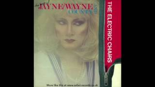 """""""I Had Too Much to Dream Last Night"""" from """"The Best of Jayne/Wayne County and The Electric Chairs"""""""