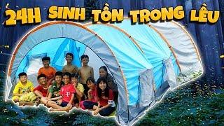 Tony | Thử Thách 24h Sinh Hoạt Trong Túp Lều Khổng Lồ