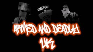 Armed And Deadly - Like A Predator UK Grime/HipHop