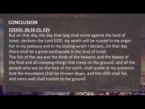 The Gog and Magog War of Ezekiel 38 & 39 Part 2