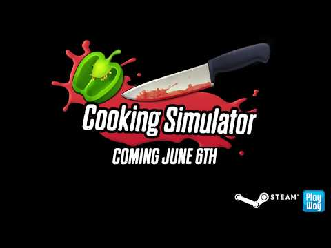 Cooking Simulator available June 6th thumbnail