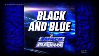 WWE: 'Black and Blue' [iTunes Release] by CFO$ ► Smackdown NEW Theme Song