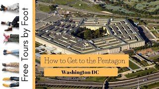 How to Get to the Pentagon | Washington DC