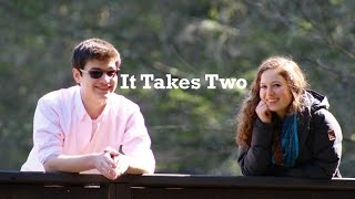 It Takes Two [Short Film]