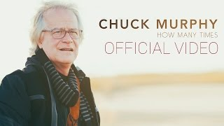 "Soul-awakening Americana Billboard #1 Song ""How Many Times"" by Chuck Murphy"