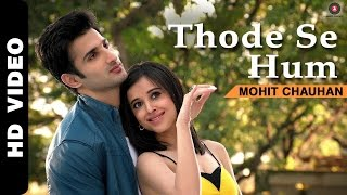 Thode Se Hum - Song Video - Badmashiyaan