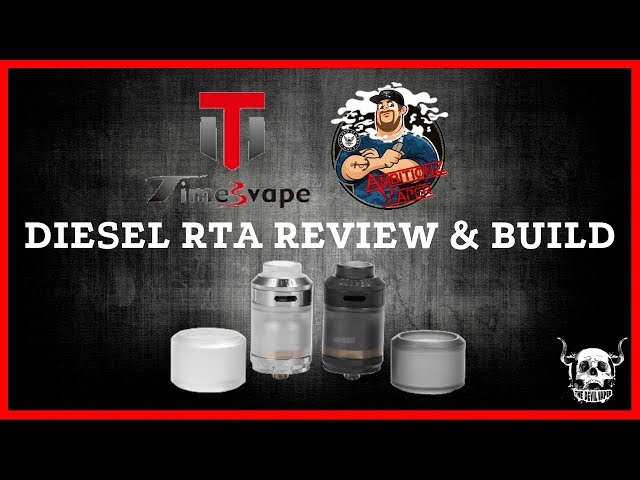 TIMESVAPE & AmbitionZ Vaper Diesel RTA - Review & Build - #CouldDoBetter