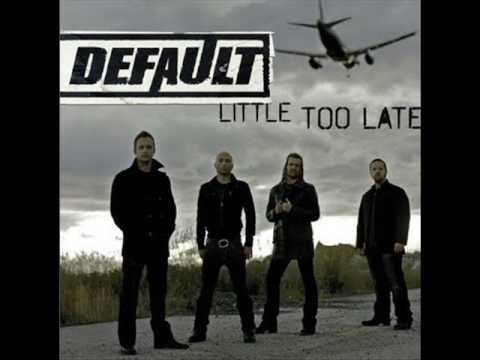 Default - Little Too Late (2009)