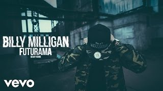 Billy Milligan - Futurama