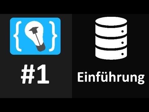Datenbanken und SQL Tutorial #1 - Einführung