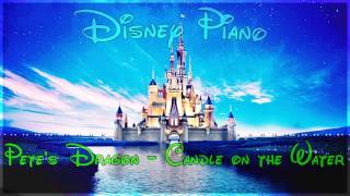 "Disney Piano - Pete's Dragon ""Candle on the Water"" - Relaxing Piano"