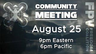 2021-08-25 FPV Freedom Coalition Community Meeting