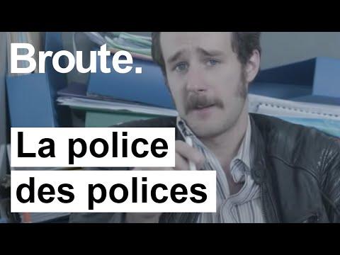 La police enquête sur la police - Broute