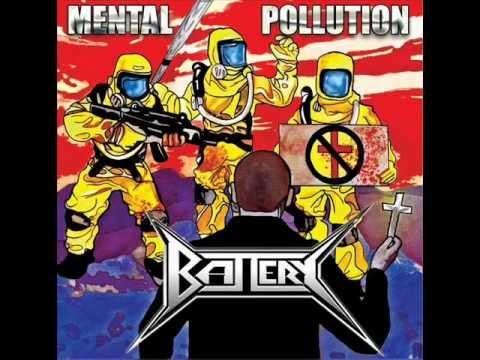 BATTERY - REVOLT - MENTAL POLLUTION (EP 2012)
