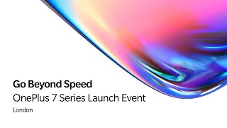 OnePlus 7 Series - Global Launch, London