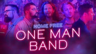 Home Free One Man Band