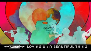 """Aloud - """"Loving U's a Beautiful Thing"""" (Official Music Video)"""