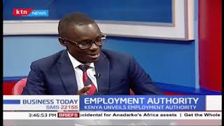 National Employment Authority to provide framework for employment in Kenya | BUSINESS TODAY