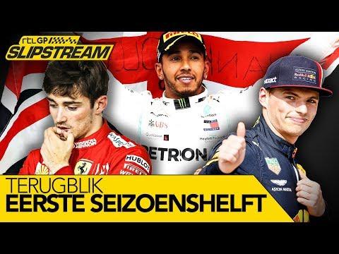 Terugblik eerste Formule 1-seizoenshelft 2019! | SLIPSTREAM
