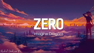 Imagine Dragons ‒ Zero Lyrics
