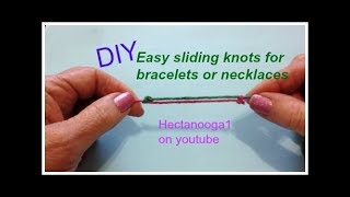 How To Make Sliding Knots For Necklaces And Bracelets, Jewelry Making,