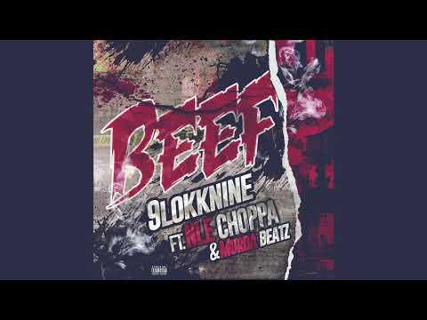 9lokknine Feat. NLE Choppa & Murda Beatz- Beef (Official Audio)