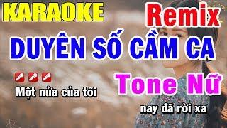 karaoke-duyen-so-cam-ca-remix-tone-nu-nhac-song-trong-hieu