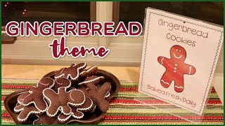Gingerbread Theme for Toddlers and Preschoolers