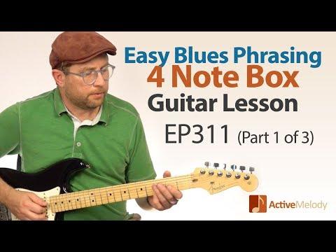 (Part 1 of 3) Learn blues phrasing on guitar. - Easy blues phrasing guitar lesson - EP311