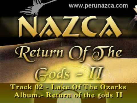 02 - Nazca - Lake Of The Ozarks THE BEST OF PANFLUTE MUSIC PERUNAZCA