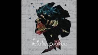 EYES TO THE SKIES - Hello Sleepwalkers