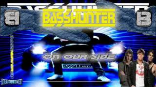 BassHunter - On Our Side (BASS GENERATION)