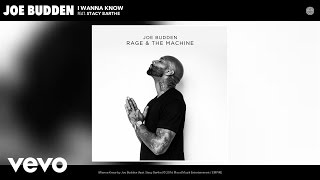 Joe Budden - I Wanna Know (Audio) ft. Stacy Barthe