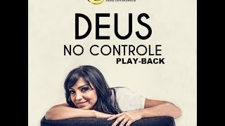 EyshilaDeus No Controle Playback