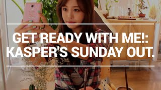 Get ready with me : Kasper