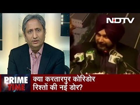 Prime Time With Ravish Kumar, Nov 28, 2018 | Kartarpur Saheb First Step From Imran Towards Peace?