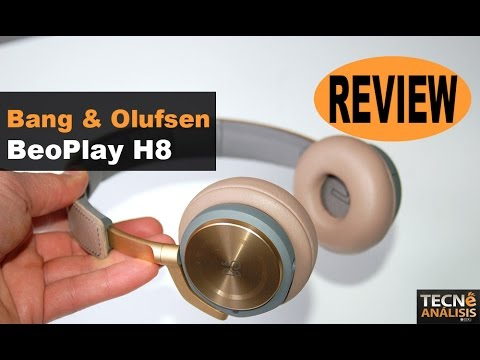Bang & Olufsen BeoPlay H8 review (en español)