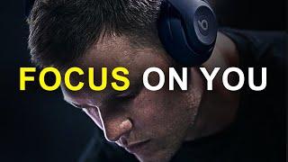 FOCUS ON YOU - Must Hear *powerful* Inspirational Speech