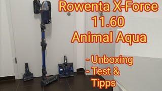 Rowenta RH9890 X-Force 11.60 Animal Aqua - Akkusauger - Test, Unboxing & Tipps