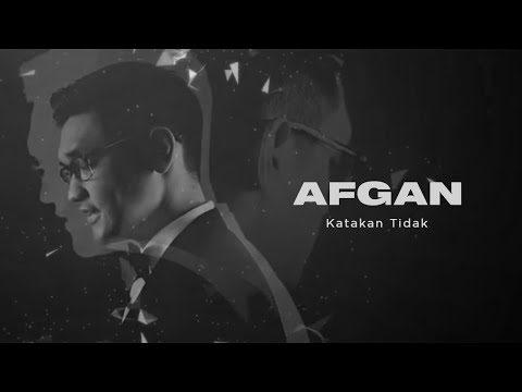 Afgan - Katakan Tidak | Official Video Clip - Trinity Optima Production