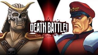 Shao Kahn VS M. Bison (Mortal Kombat VS Street Fighter) | DEATH BATTLE!