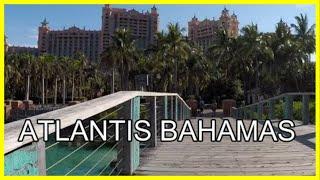 Atlantis, Paradise Island, Bahamas | Walking Tour