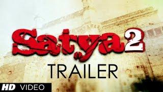 Ram Gopal Varma Satya 2 Official Trailer