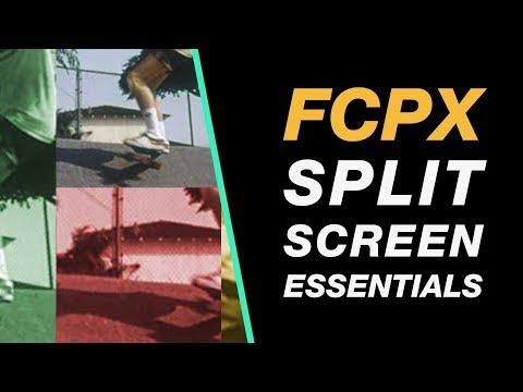 Final Cut Pro X Tutorial: Split Screen Essentials for Beginners
