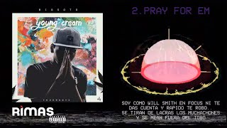 Video Pray For Em (Letra) de Big Soto feat. Rusty y Trainer