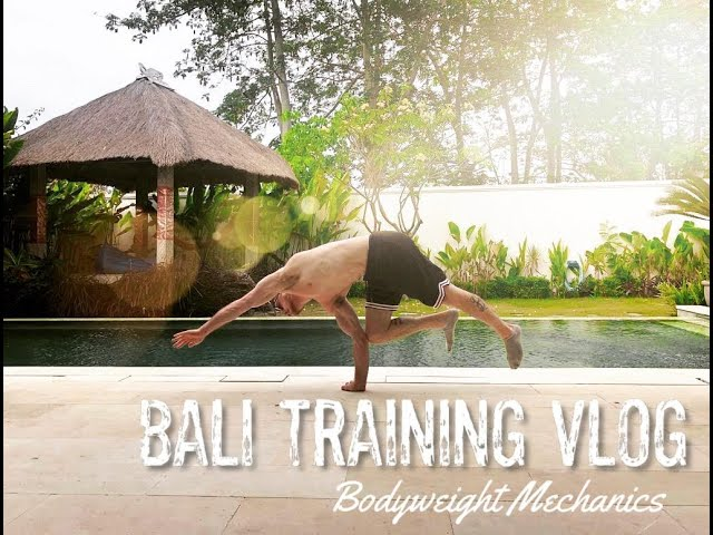 Vlog Top 3 Best Places To Train Calisthenics In Canggu Bali
