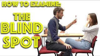 How to Find Your Blind Spot - Clinical Skills - 4K