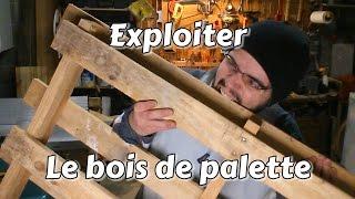 Astuce Bricolage : Exploiter Le Bois De Palette